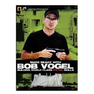 Panteao Make Ready with Bob Vogel Building World Class Pistol Skills