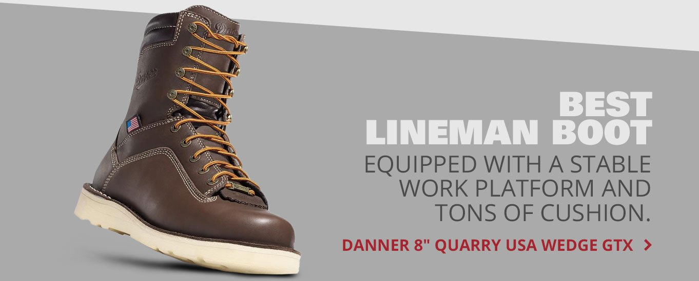 Best Lineman Boot: Danner 8