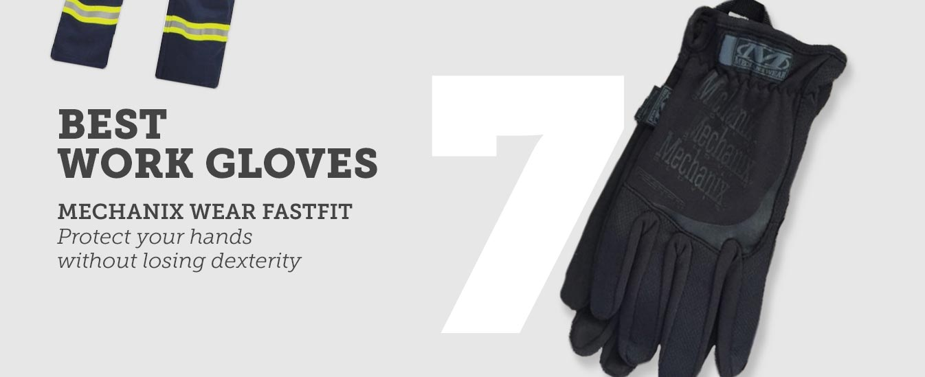 Best Work Gloves: Mechanix Wear FastFit