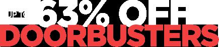 Up to 63% Off Doorbusters