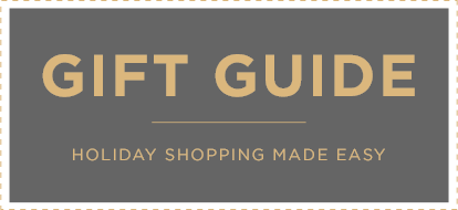 Gift Guide: Holiday Shopping Made Easy