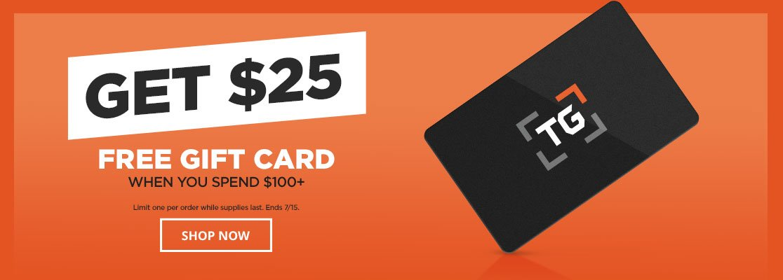Spend $100, Get $25 Gift Card